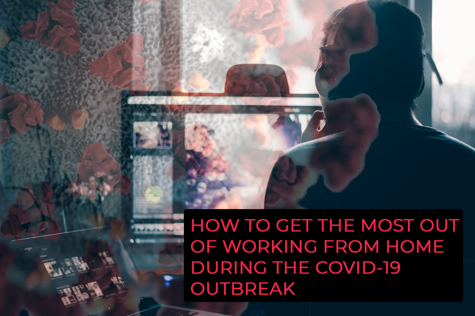 Remote Working Tips With Corona Virus And COVID-19 cover image