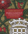 Parliament: the biography, Volume 2 by Christopher Bryant