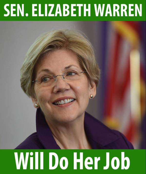 Senator Warren will do her job!