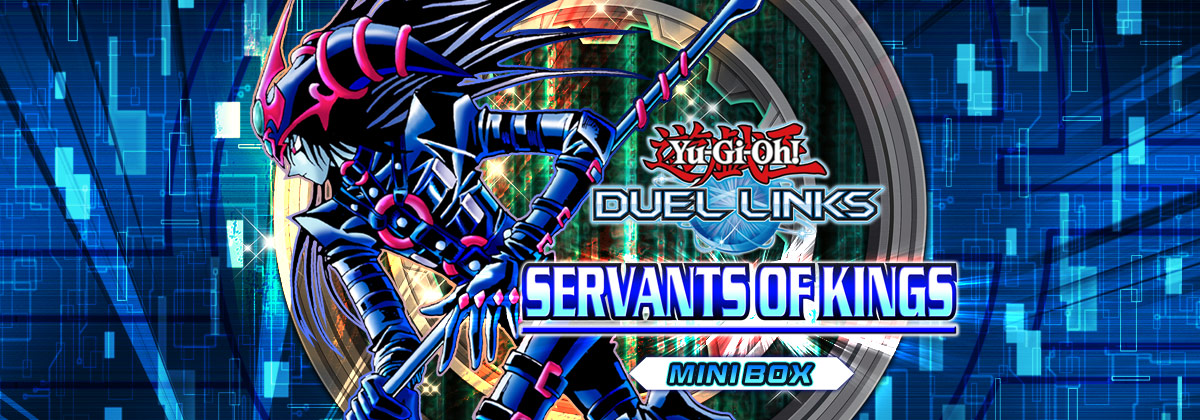 Box Review: Servants of Kings | YuGiOh! Duel Links Meta