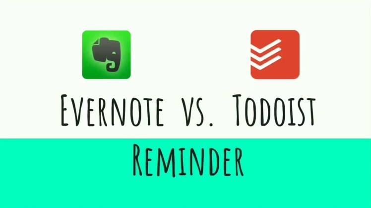 封面圖片(數位辦公: Evernote vs Todoist Reminder 功能)