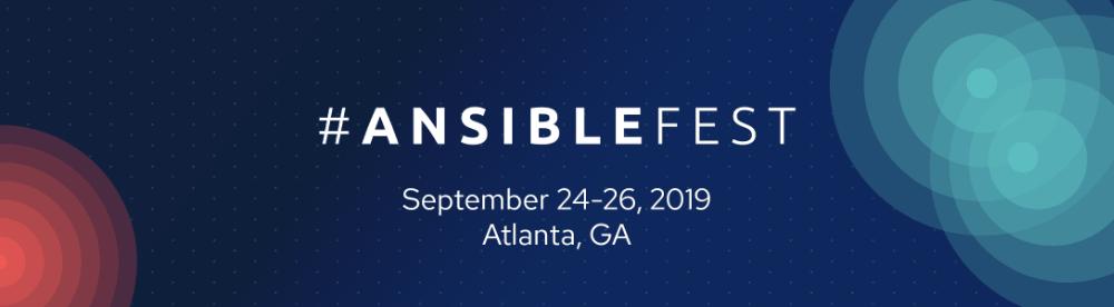AnsibleFest Atlanta 2019 Trip Report