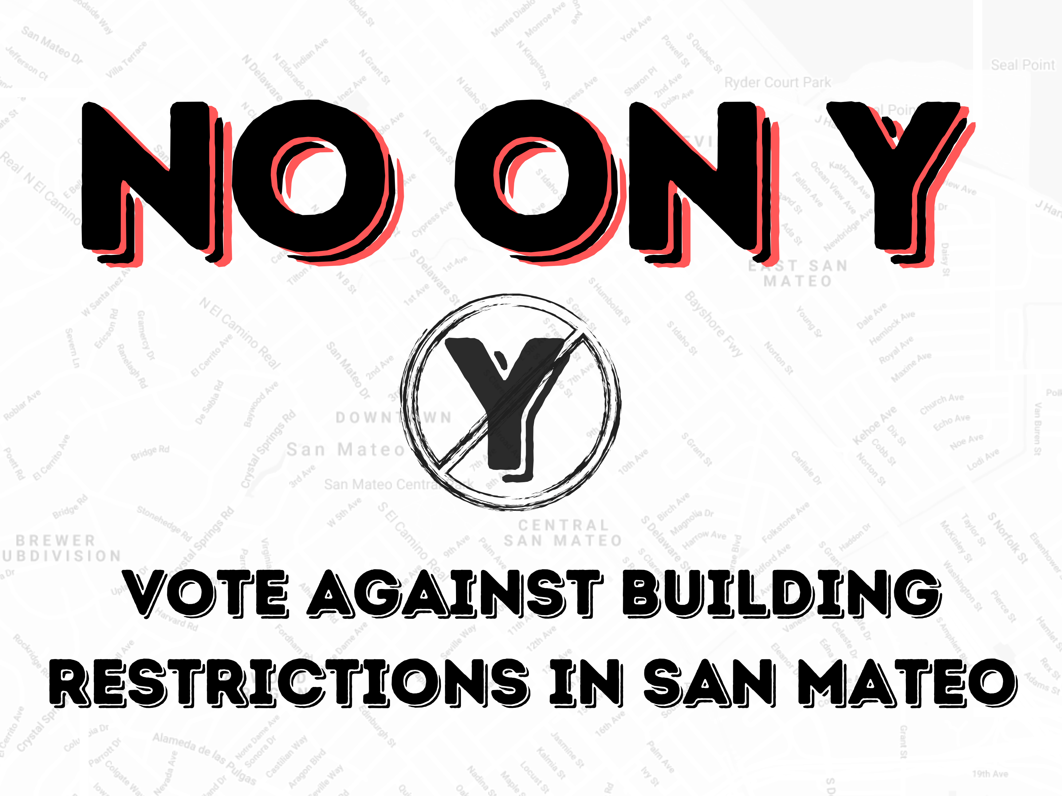 Against Measure Y in San Mateo 2020