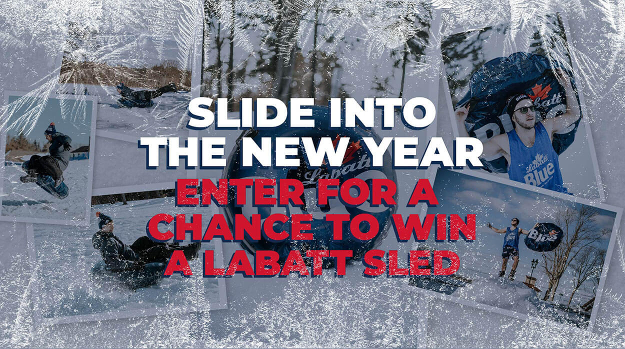 The Labatt Inflatable Sled Sweepstakes. Slide into the New Year, Enter  for a Chance to Win a Labatt Sled