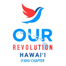 Our Revolution Oahu Chapter