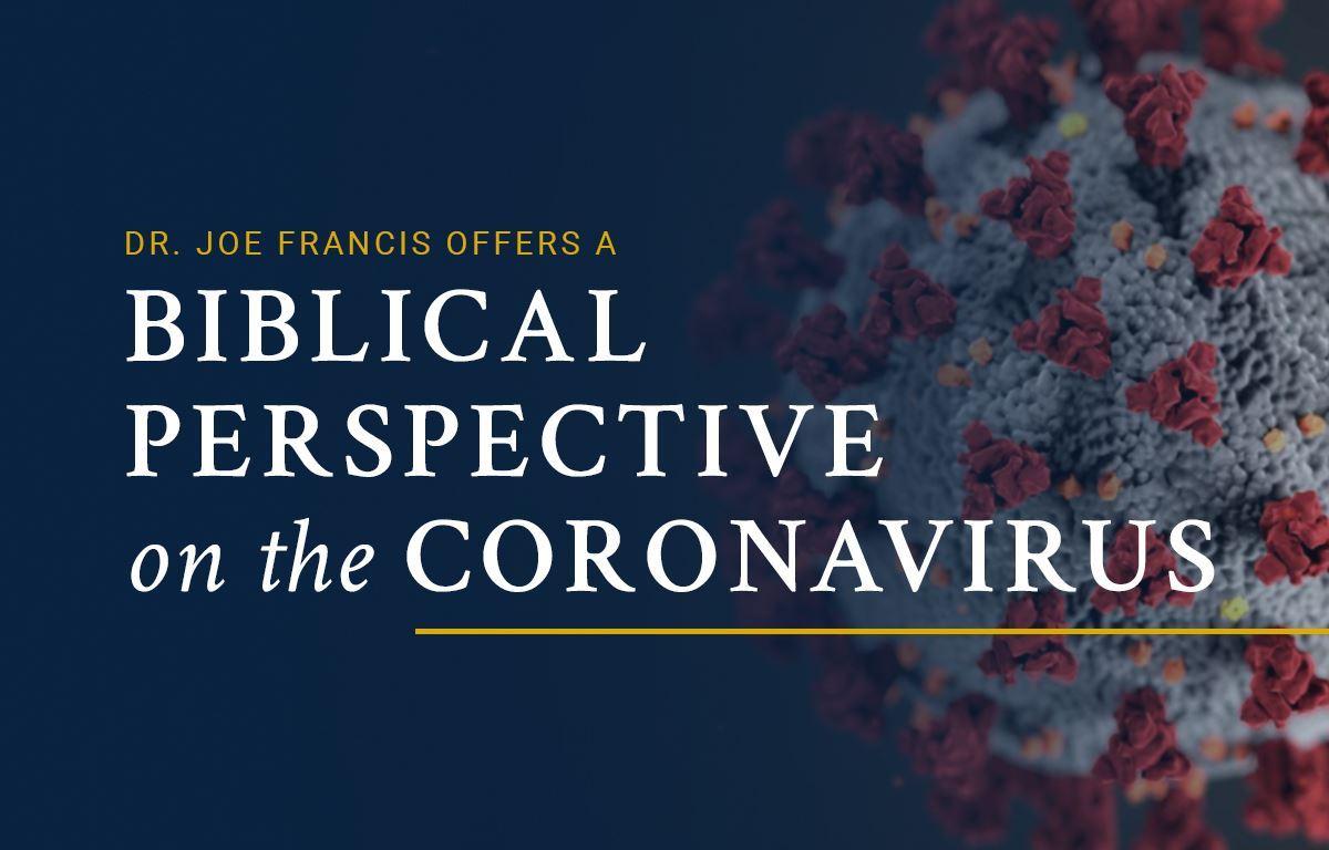 Biblical Perspective on the Coronavirus