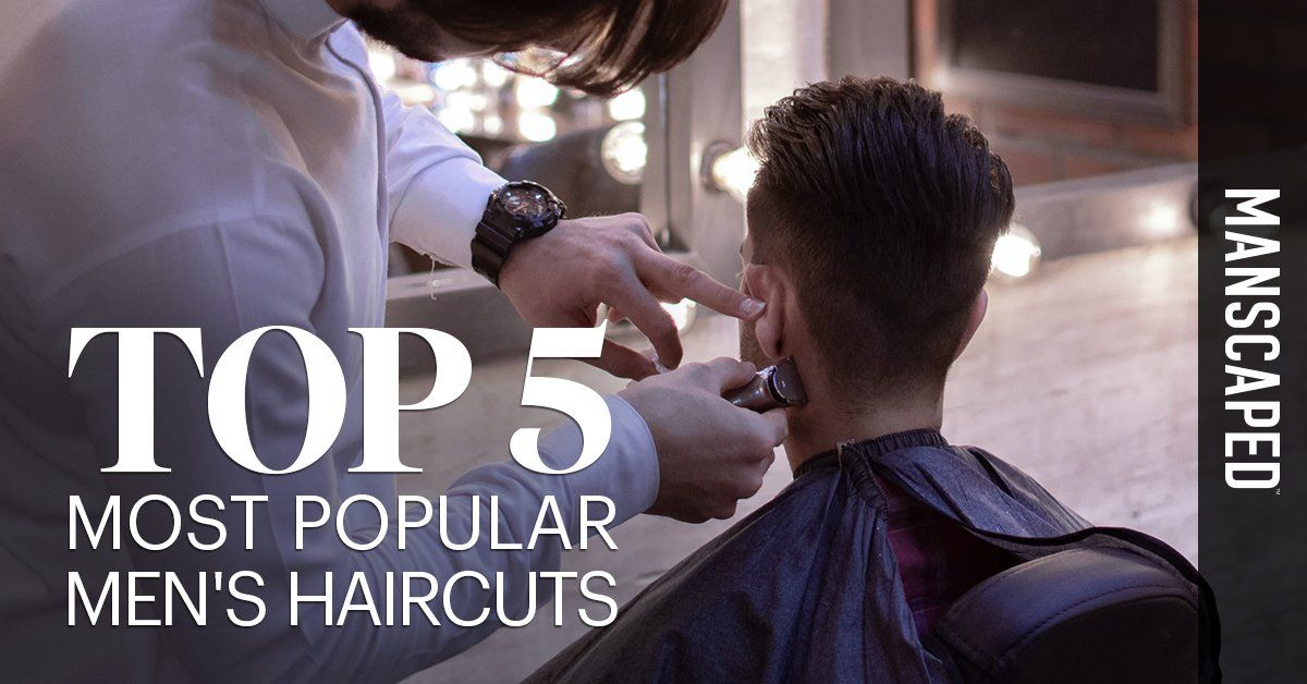 Top 5 Most Popular Men's Haircuts