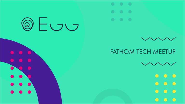 A poster image for the Egg tech meetup