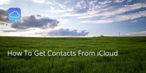 How To Get Contacts From iCloud