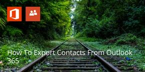 How To Export Contacts From Outlook 365