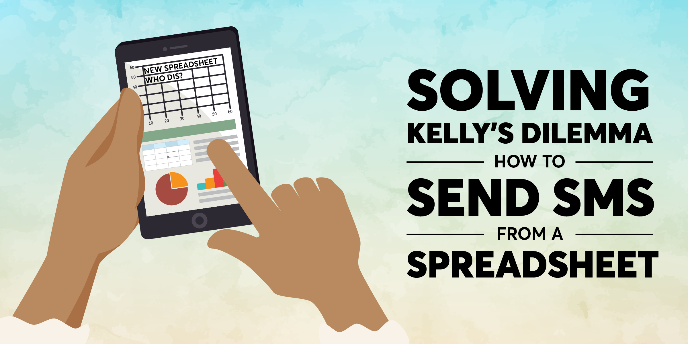 Solving Kelly's Dilemma – How to Send SMS from a Spreadsheet