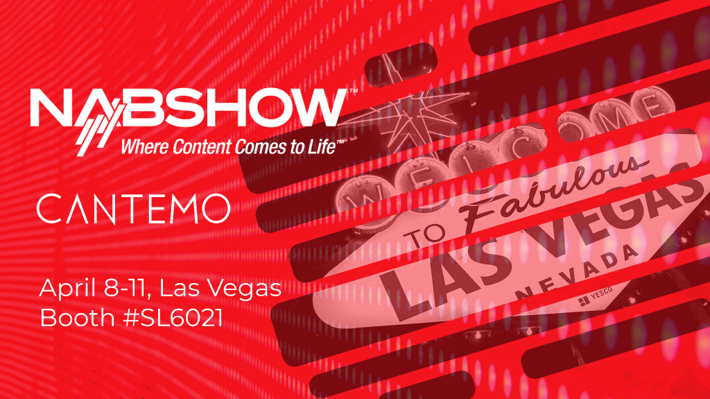 image from Meet Cantemo at NAB Show 2019