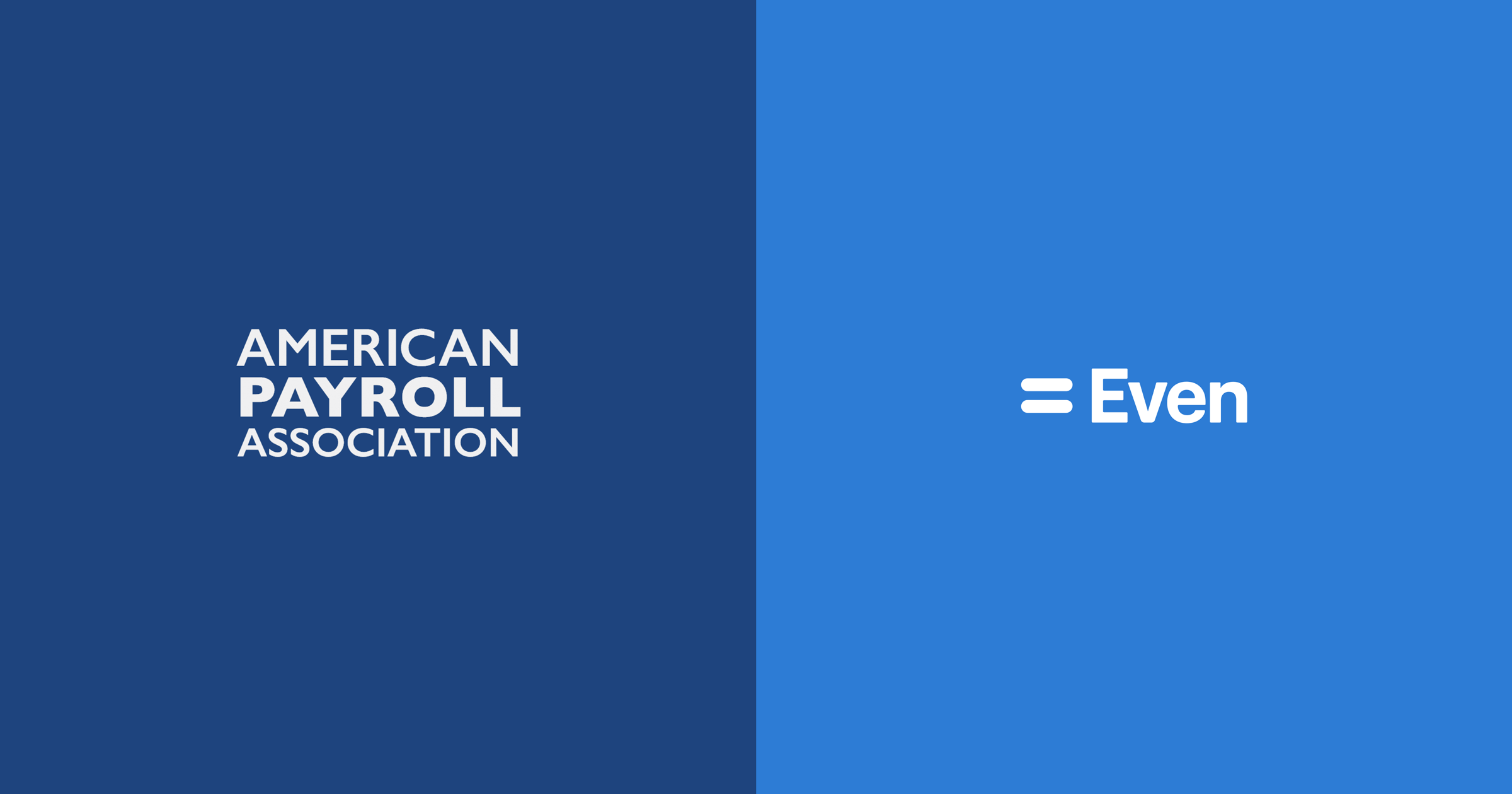 """A split image showing the """"American Payroll Association"""" and """"Even"""" company logos"""