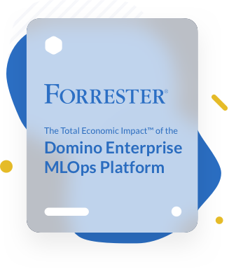 Domino Data Lab Enterprise MLOps Platform | Forrester TEI Report