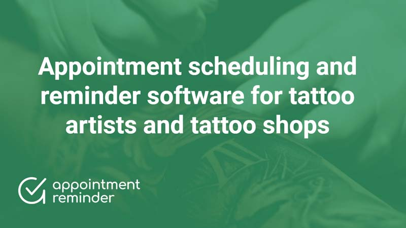 Tattoo Shops | AppointmentReminder.com