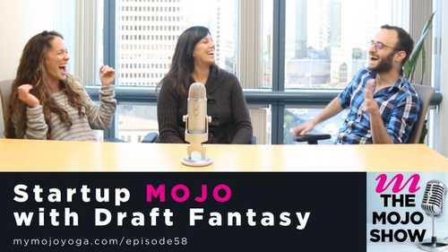 Startup MOJO with Draft Fantasy