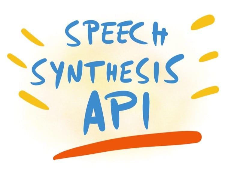 The Speech Synthesis API