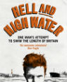 Hell and high water: one man's attempt to swim the length of Britain by Sean Conway