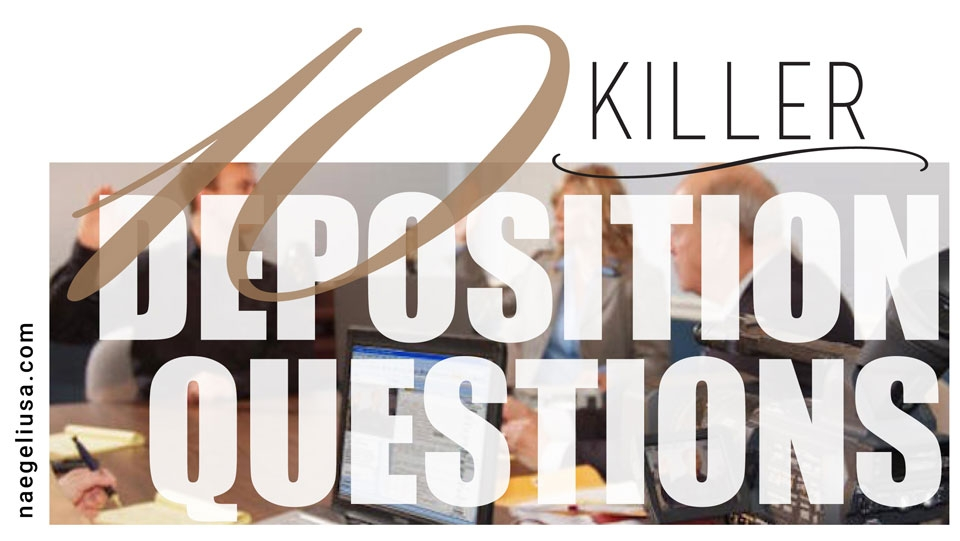 THE-TOP-10-KILLER-DEPOSITION-QUESTIONS