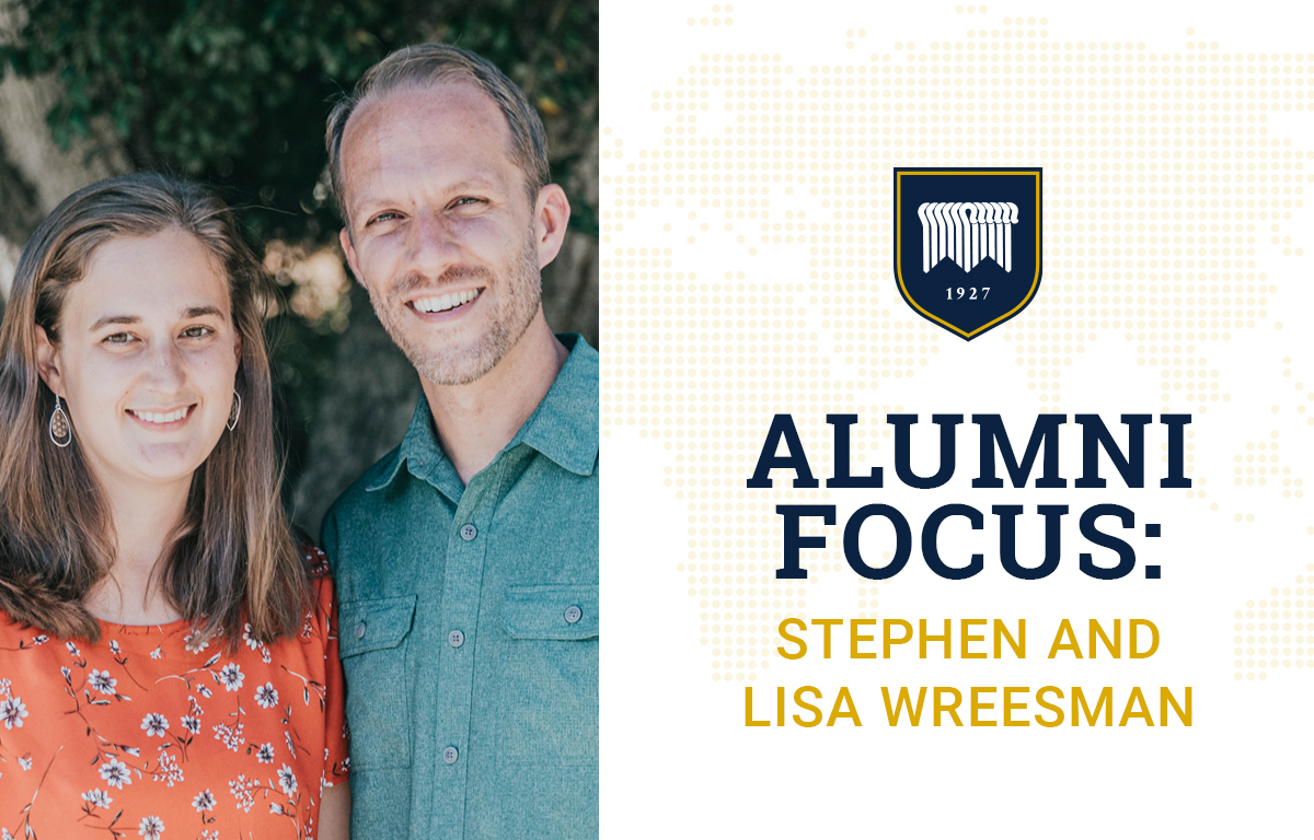 Alumni Focus: Stephen and Lisa Wreesman