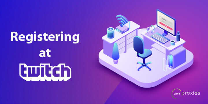 Make Money with Video Games - Registering at Twitch