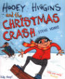 Hooey Higgins and the Christmas Crash by Steve Voake