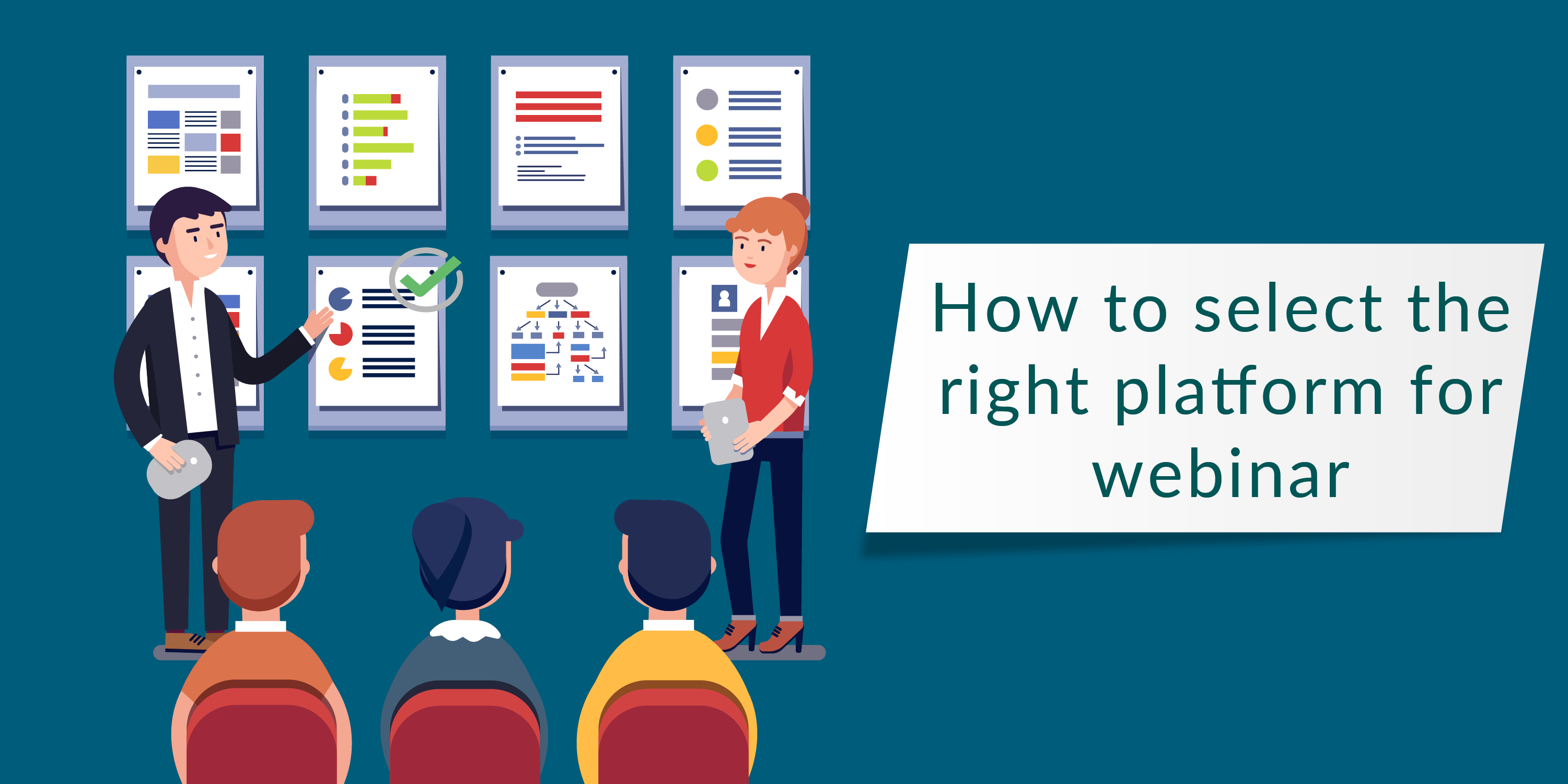 HOW TO SELECT THE RIGHT PLATFORM FOR WEBINAR