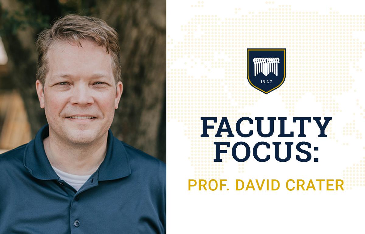 Faculty Focus: David Crater