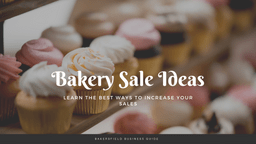 Best Bakery Sale Ideas for 2021 🧁