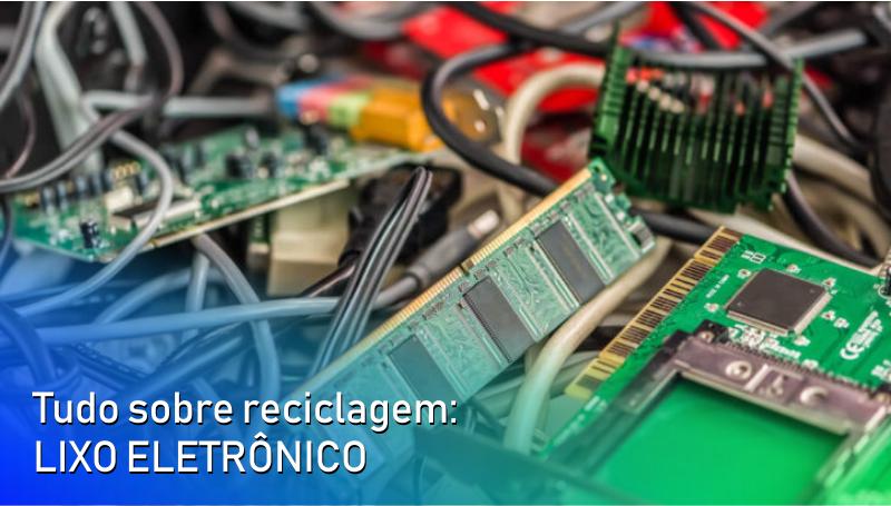 Imagem em destaque para o artigo: Tudo sobre reciclagem: lixo eletrônico