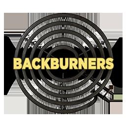 Backburner projects