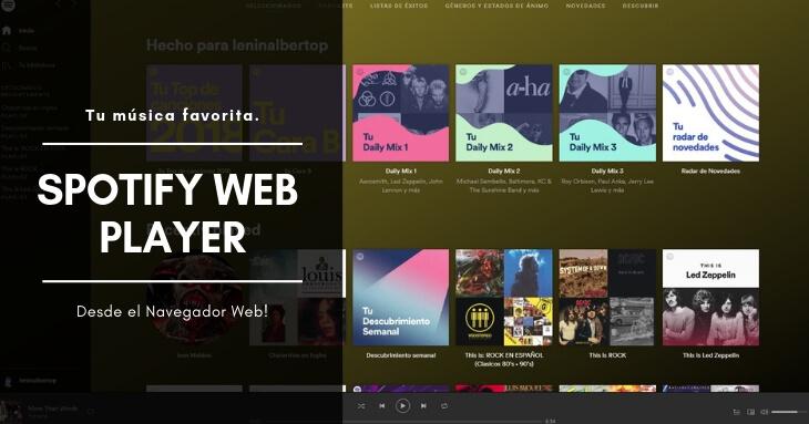 Spotify Web Player escucha tu música favorita desde el navegador web.