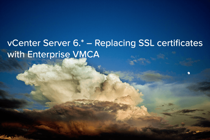 vCenter Server 6.* - Replacing SSL certificates with Enterprise VMCA - logo