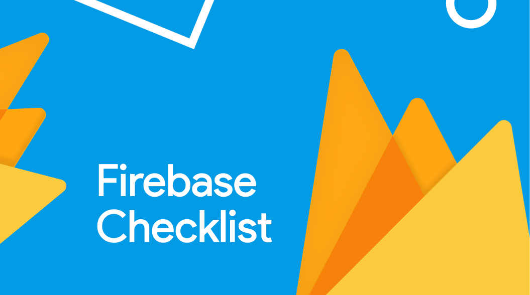 Firebase Dev Checklist for your Next Project #StartWithSkcript