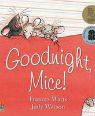 Goodnight mice by Frances Watts