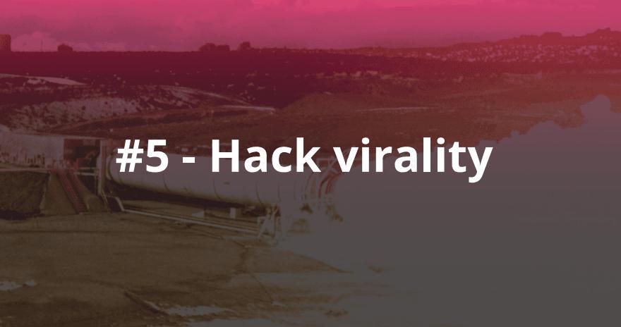 5_Hack_virality