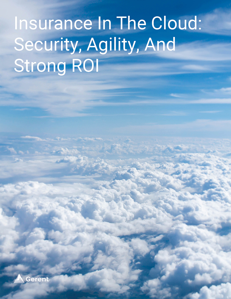 Insurance In The Cloud: Security, Agility, And Strong ROI Cover