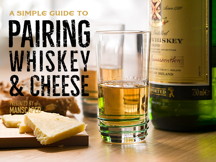 A Simple Guide to Pairing Whiskey and Cheese