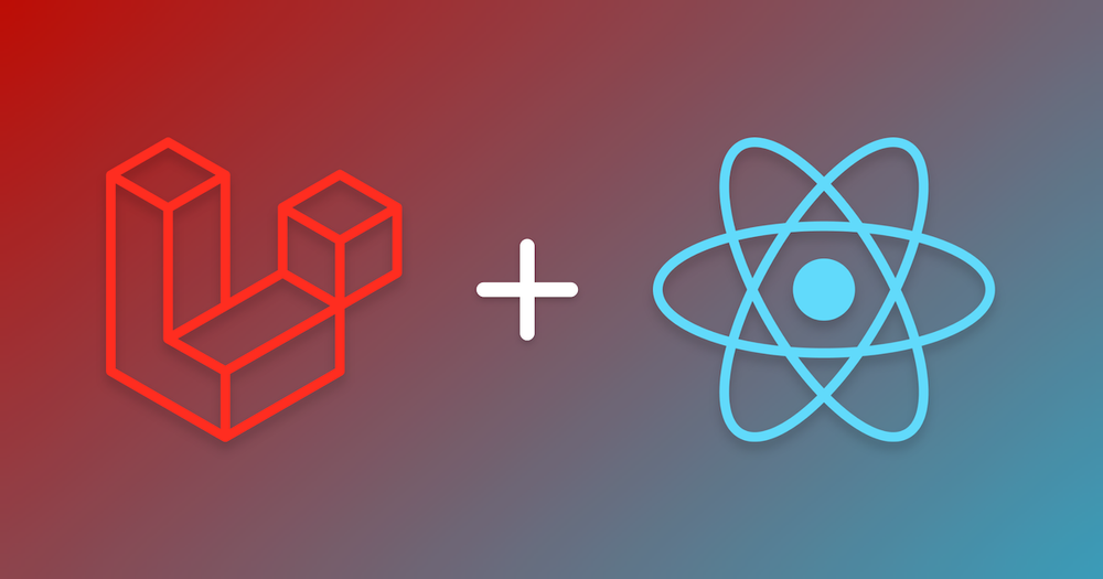 Featured image for post: Laravel + React