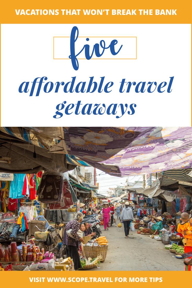 pinterest five affordable travel getaways