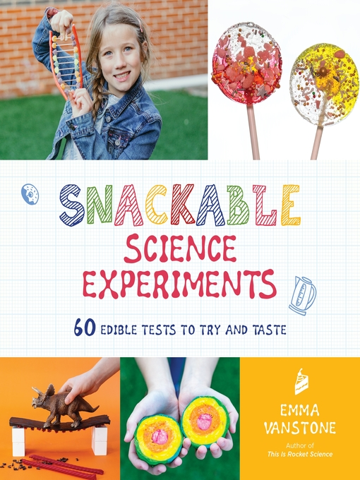 Snackable science experiments image