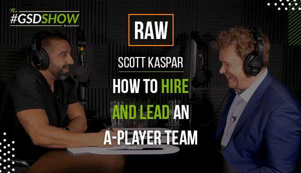 Fitness Studio Owners: How to Hire and Lead an A-Player Team | The GSD Show