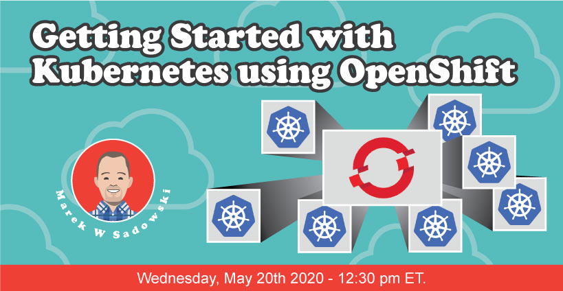 Banner for Getting Started with Kubernetes Using OpenShift