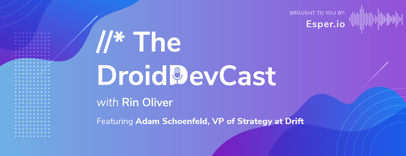 Technology Startup Observations with Adam Schoenfeld
