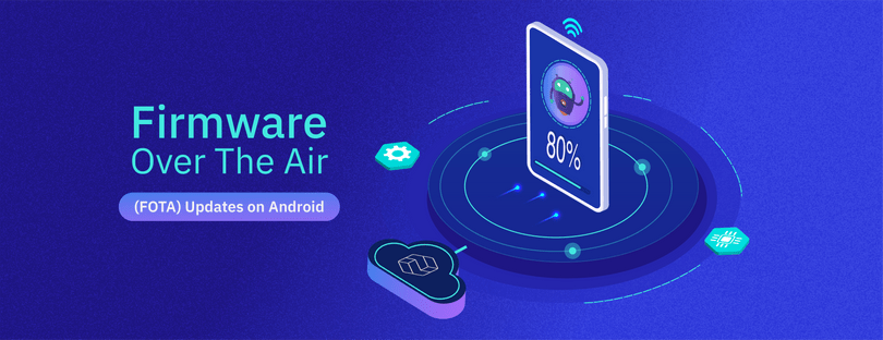 How Firmware Over The Air (FOTA) Updates Work on Android