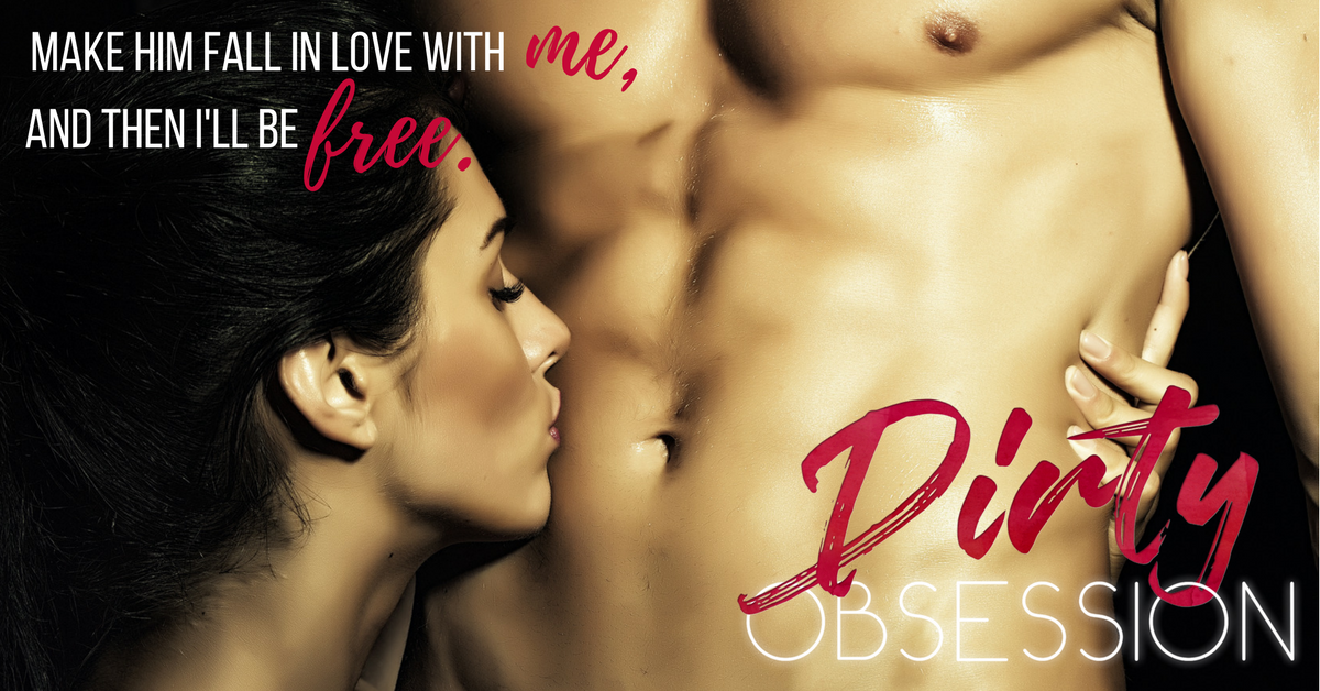 Dirty Obsession Excerpt