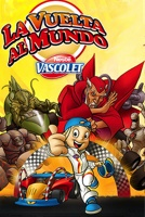 Vascolet 3: La Vuelta al Mundo