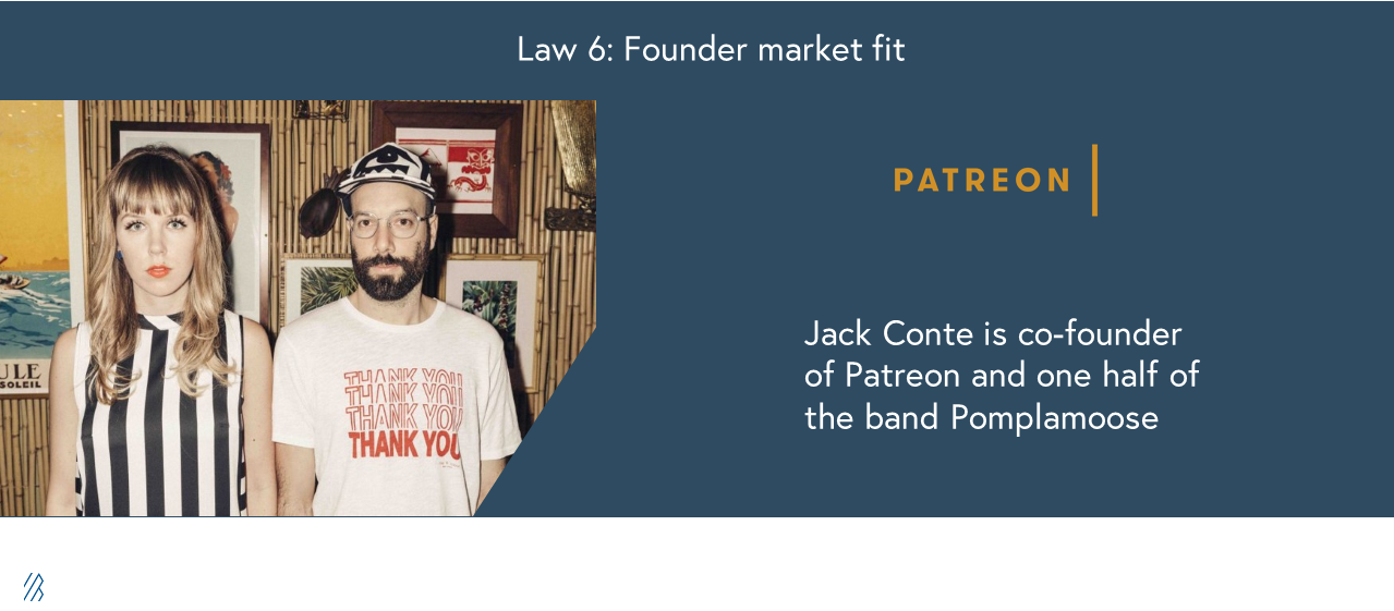 Law 6: Founder market fit