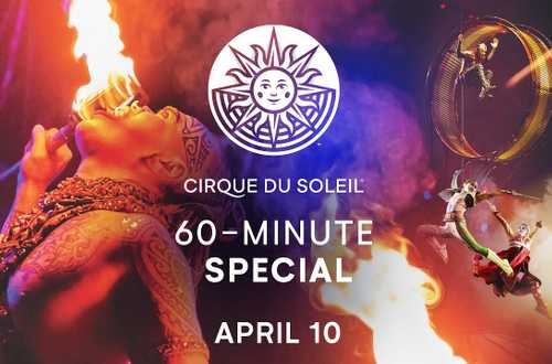 Alegría, Kooza, KÀ - Cirque du Soleil 60-minute Special