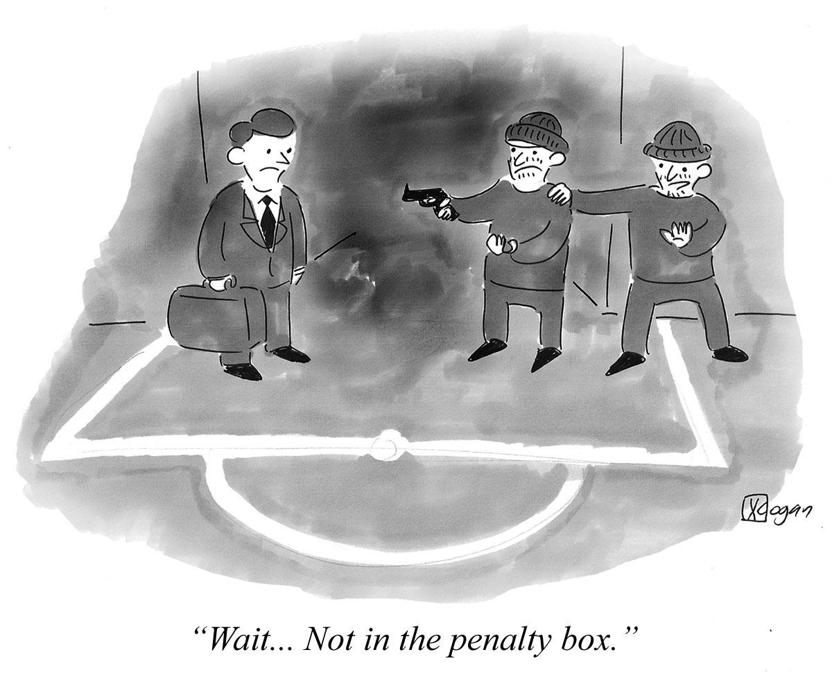 Wait... Not in the penalty box.